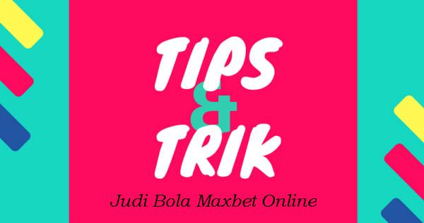 tips dan trik judi bola